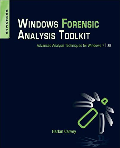9781597497275: Windows Forensic Analysis Toolkit, Third Edition: Advanced Analysis Techniques for Windows 7