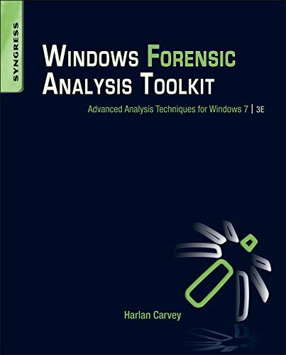 9781597497275: Windows Forensic Analysis Toolkit, Third Edition: Advanced Analysis Techniques for Windows 7