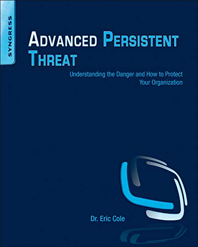 Advanced Persistent Threat: Cole, Eric