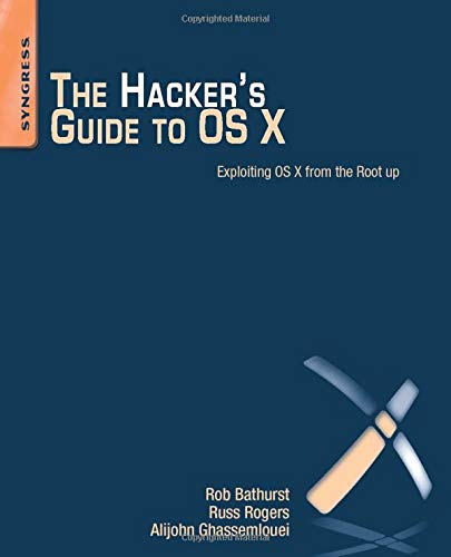 9781597499507: The Hacker's Guide to OS X