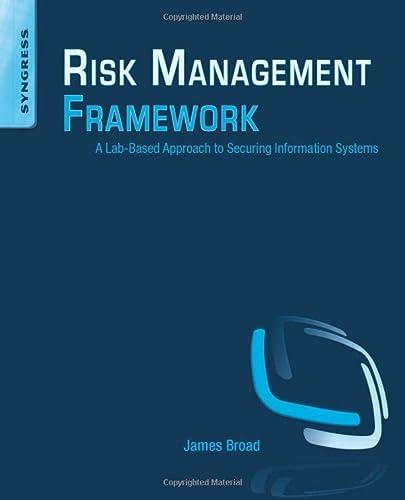 Risk Management Framework: A Lab-Based Approach to: Broad, James