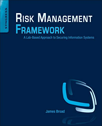 9781597499958: Risk Management Framework: A Lab-Based Approach to Securing Information Systems