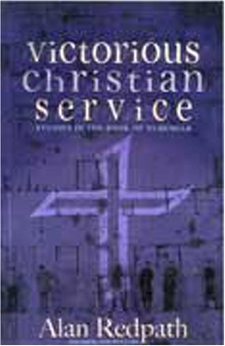 9781597510097: Victorious Christian Service: Studies in the Book of Nehemiah