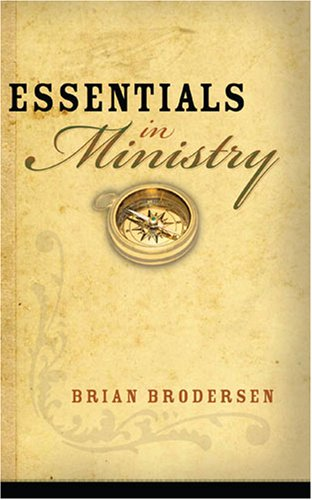 9781597510332: Essentials in Ministry