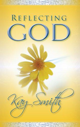 Reflecting God: Kay Smith
