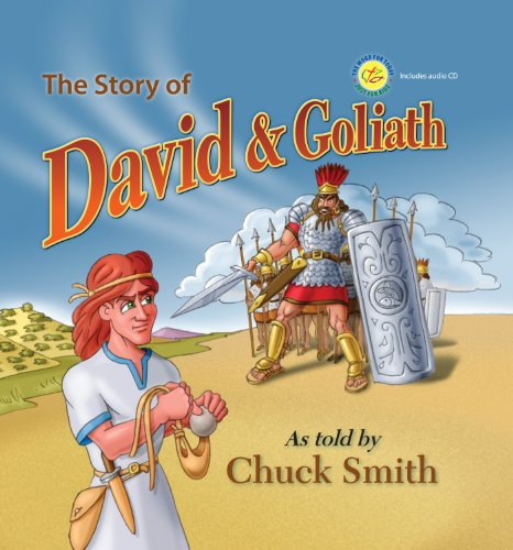The Story of David and Goliath w/Audio CD: As Told by Chuck Smith