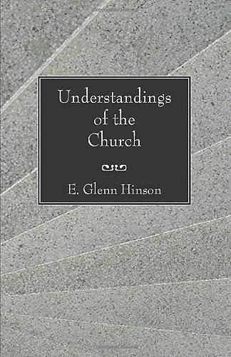 Understandings of the Church (9781597520362) by Hinson, E. Glenn