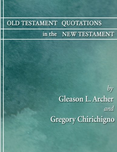9781597520409: Old Testament Quotations in the New Testament: A Complete Survey