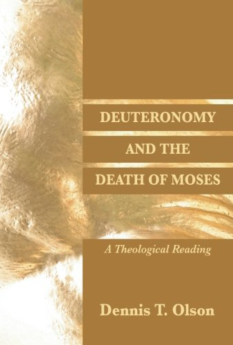9781597520560: Deuteronomy and the Death of Moses: A Theological Reading