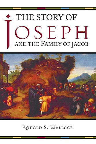 9781597520799: The Story of Joseph and the Family of Jacob: