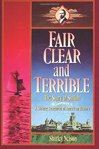 9781597521079: Fair, Clear, and Terrible: The Story of Shiloh, Maine