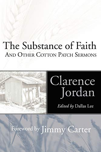 9781597521444: Substance of Faith: and Other Cotton Patch Sermons