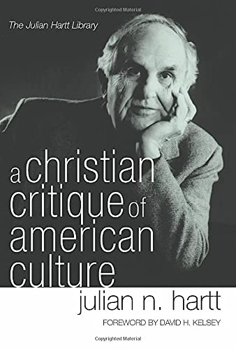 9781597522335: A Christian Critique of American Culture: An Essay in Practical Theology