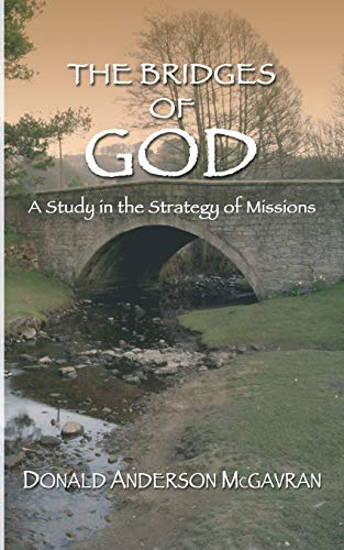 9781597522502: Bridges of God: A Study in the Strategy of Missions