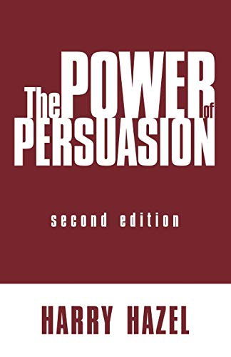 The Power of Persuasion, Second Edition: Hazel, Harry