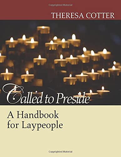 9781597523257: Called to Preside: A Handbook for Laypeople