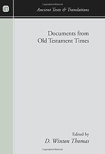 9781597523578: Documents from Old Testament Times (Ancient Texts and Translations)