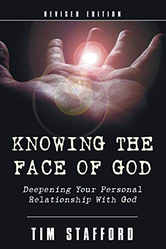 9781597523936: Knowing the Face of God, Revised Edition: Deepening Your Personal Relationship with God