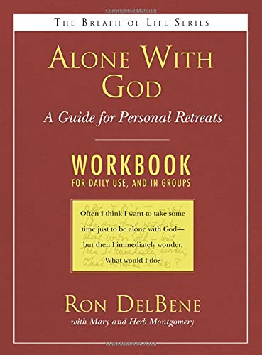 9781597524308: Alone With God: Workbook: A Guide for Personal Retreats: A Daily Workbook for Use in Groups (Breath of Life)
