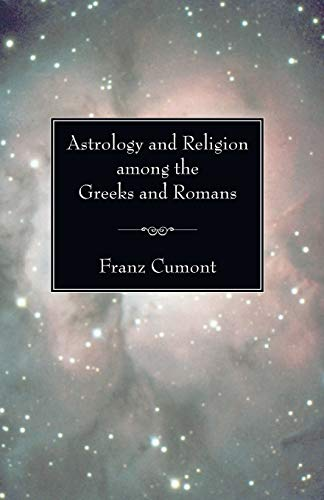 9781597524544: Astrology and Religion Among the Greeks and Romans