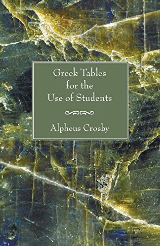 9781597524629: Greek Tables for the Use of Students