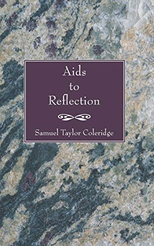 9781597524704: Aids to Reflection: