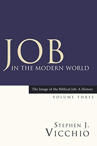 9781597525343: 3: Job in the Modern World: (The Image of the Biblical Job: a History) (Volume 3)