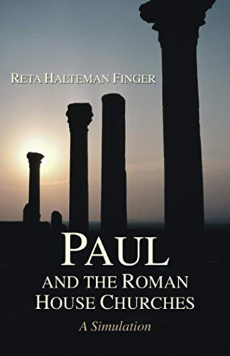 9781597525411: Paul and the Roman House Churches: A Simulation