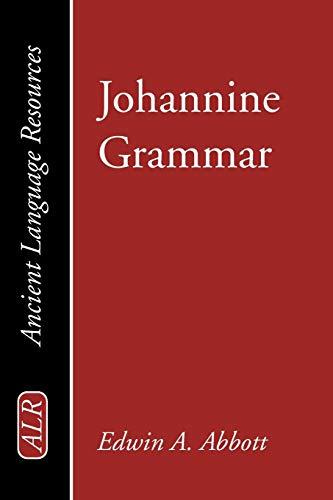 9781597525466: Johannine Grammar: (Ancient Language Resources)