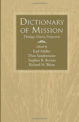 9781597525497: Dictionary of Mission: Theology, History, Perspectives