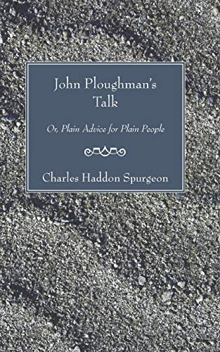 9781597526272: John Ploughman's Talk: Or, Plain Advice for Plain People