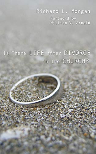 9781597526470: Is There Life after Divorce in the Church? :