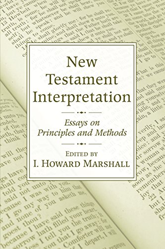 9781597526968: New Testament Interpretation: Essays on Principles and Methods