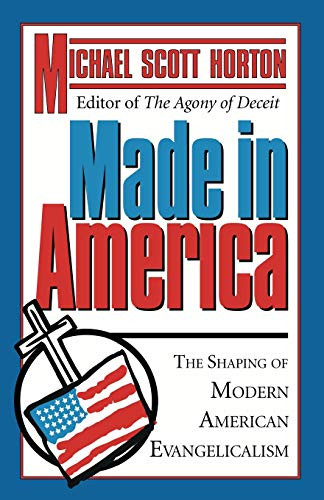 9781597527033: Made In America : The Shaping of Modern American Evangelicalism
