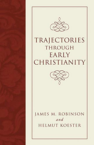 9781597527361: Trajectories Through Early Christianity