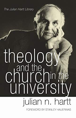 9781597527491: Theology and the Church in the University: (Julian Hartt Library)