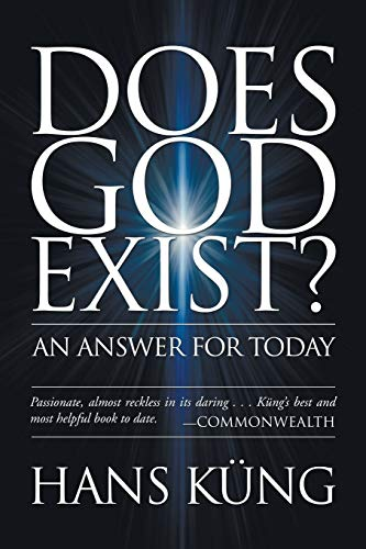 9781597528016: Does God Exist?: An Answer for Today