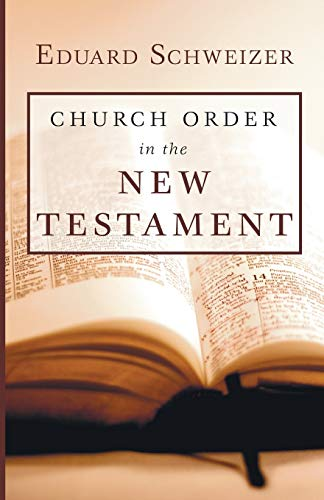 9781597528108: Church Order in the New Testament :