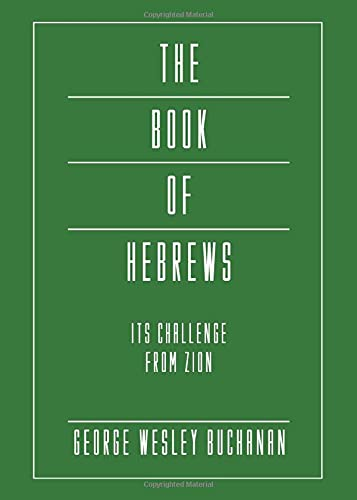 9781597528191: The Book of Hebrews: Its Challenge from Zion (Intertextal Bible Commentary)