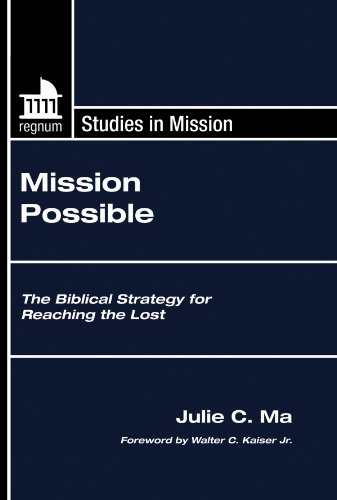 9781597528214: Mission Possible: The Biblical Strategy for Reaching the Lost (Regnum Studies in Mission)