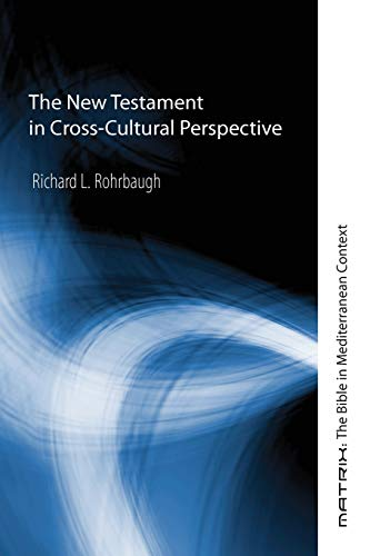 9781597528276: The New Testament in Cross-Cultural Perspective: (Matrix: the Bible in Mediterranean Context)