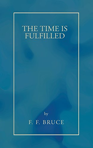 9781597529815: The Time Is Fulfilled: