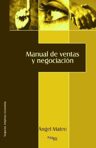 9781597540490: Manual de ventas y negociación (Spanish Edition)