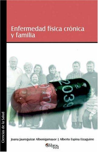 9781597540599: Enfermedad Fisica Cronica y Familia