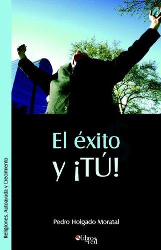 9781597540902: El Exito y Tu (Spanish Edition)
