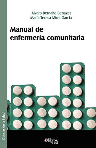 Manual de Enfermeria Comunitaria: Bernalte Benazet, Alvaro