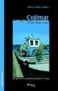 9781597541619: Cojimar: La Patria Chica de Ernest Hemingway (Spanish Edition)