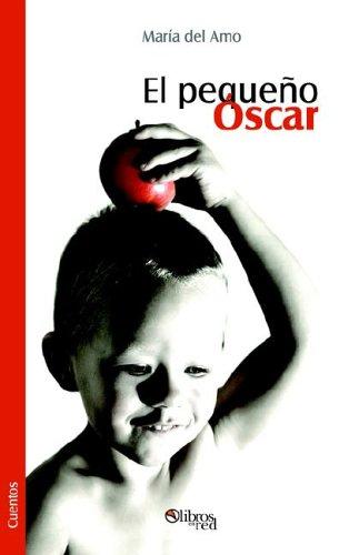9781597541695: El Pequeno Oscar