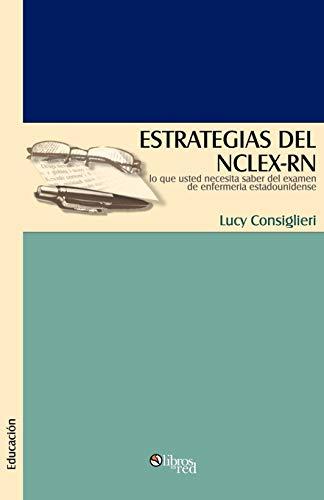 9781597542081: Estrategias del NCLEX-RN (Spanish Edition)