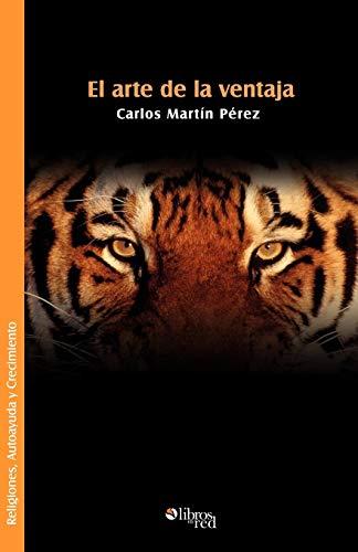 9781597542357: El Arte de La Ventaja (Spanish Edition)